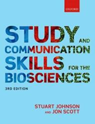 Study and Communication Skills for the Biosciences (ISBN: 9780198791461)