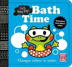 First Baby Days: Bath Time - Pat-a-Cake (ISBN: 9781526381354)