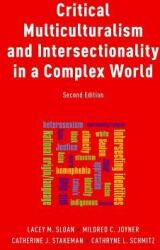 Critical Multiculturalism and Intersectionality in a Complex World (ISBN: 9780190904241)