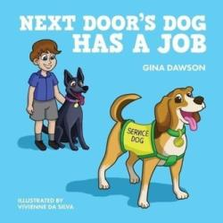 Next Door's Dog Has a Job (ISBN: 9781921024870)