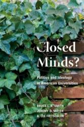 Closed Minds? - Politics and Ideology in American Universities (ISBN: 9780815734239)
