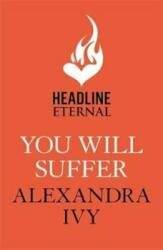 You Will Suffer (ISBN: 9781472252968)