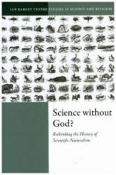 Science Without God? - Rethinking the History of Scientific Naturalism (ISBN: 9780198834588)