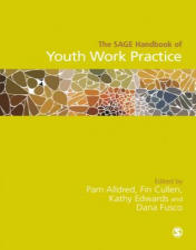 SAGE Handbook of Youth Work Practice (ISBN: 9781473939523)