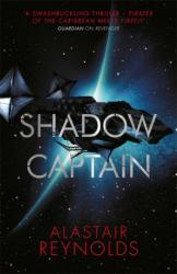 Shadow Captain - Alastair Reynolds (ISBN: 9780575090637)