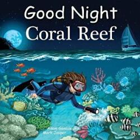 Good Night Coral Reef (ISBN: 9781602197763)