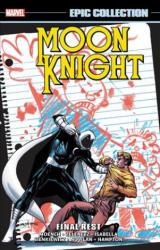 Moon Knight Epic Collection: Final Rest - Doug Moench, Steven Grant, Alan Zelenetz (ISBN: 9781302915643)