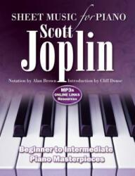 Scott Joplin: Sheet Music for Piano - From Beginner to Intermediate; Over 25 Masterpieces (ISBN: 9781787552692)