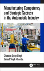 Manufacturing Competency and Strategic Success in the Automobile Industry (ISBN: 9781138598515)