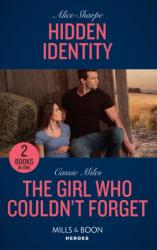 Hidden Identity - Hidden Identity / the Girl Who Couldn't Forget (ISBN: 9780263274073)