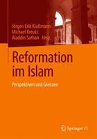 Reformation im Islam - Perspektiven und Grenzen (ISBN: 9783658230036)