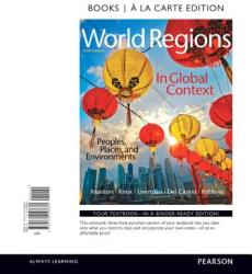World Regions in Global Context: Peoples, Places, and Environments, Books a la Carte Edition (ISBN: 9780134153681)