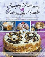 Simply Delicious, Deliciously Simple (ISBN: 9780228800699)
