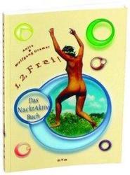1, 2, Frei! Das Nacktaktivbuch (2005)