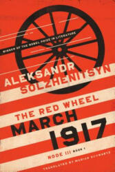 March 1917: The Red Wheel, Node III, Book 1 (ISBN: 9780268102654)