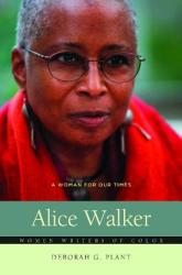 Alice Walker: A Woman for Our Times (ISBN: 9780313377501)