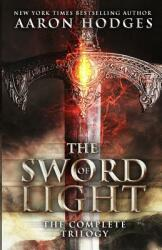 The Sword of Light: The Complete Trilogy (ISBN: 9780473387815)