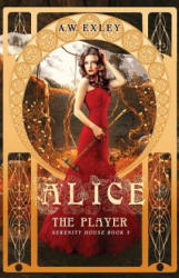 Alice, the Player (ISBN: 9780473401825)