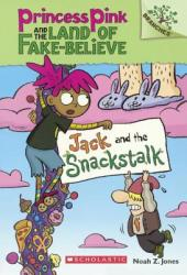 Jack and the Snackstalk (ISBN: 9780606380690)
