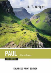 Paul for Everyone: 1 Corinthians-Enlarged Print Edition (ISBN: 9780664260798)