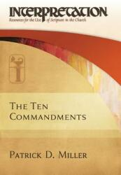 The Ten Commandments-Interpretation: Resources for the Use of Scripture in the Church (ISBN: 9780664264758)