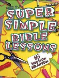 Super Simple Bible Lessons (ISBN: 9780687497706)