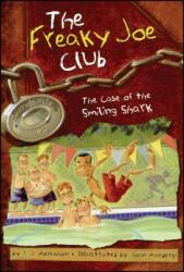 The Case of the Smiling Shark (ISBN: 9780689862618)