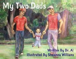 My Two Dads (ISBN: 9780692097885)