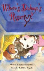 Where Is Dahnya's Rosary: A Family Rosary Book (ISBN: 9780692199121)