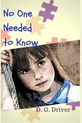 No One Needed to Know (ISBN: 9780692829134)