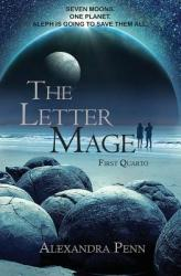 The Letter Mage: First Quarto (ISBN: 9780692951736)