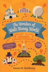 The Wonders of Walt Disney World: Your Guidebook for Uncovering Secrets, Stories and Magic (ISBN: 9780692968956)