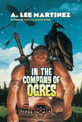 In the Company of Ogres (ISBN: 9780765315472)