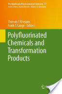 Polyfluorinated Chemicals and Transformation Products (2011)