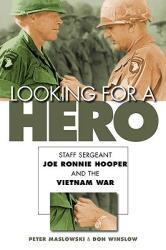 Looking for a Hero: Staff Sergeant Joe Ronnie Hooper and the Vietnam War (ISBN: 9780803224933)