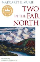Two in the Far North (ISBN: 9780882409559)