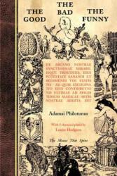 Good the Bad the Funny - Adamai Philotunus (ISBN: 9780904311105)