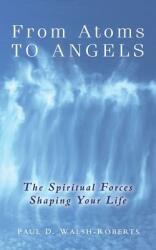 From Atoms to Angels (ISBN: 9780908807116)