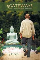 5gateways - A Profound Spiritual Routemap (ISBN: 9780955679247)