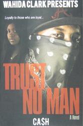 Trust No Man (ISBN: 9780981854564)