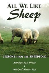 All We Like Sheep: Lessons from the Sheepfold (ISBN: 9780989101431)