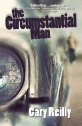The Circumstantial Man (ISBN: 9780990866671)