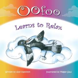 Oofoo Learns to Relax (ISBN: 9780994454614)
