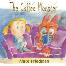 The Coffee Monster (ISBN: 9780994749017)