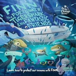 Finn the Fortunate Tiger Shark and His Fantastic Friends: Learn How to Protect Our Oceans with Finn (ISBN: 9780995774544)