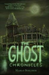The Ghost Chronicles (ISBN: 9780996972413)