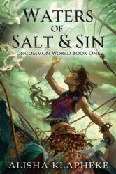 Waters of Salt and Sin (ISBN: 9780998737904)