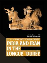 India and Iran in the Longue Duree (ISBN: 9780999475539)