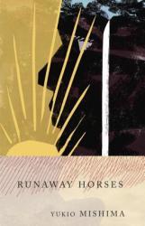Runaway Horses: The Sea of Fertility, 2 (1990)