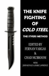 The Knife Fighting of Cold Steel (ISBN: 9781365836305)
